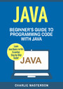 Java - Beginner's Guide to Programming Code with Java
