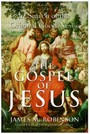 Gospel of Jesus - A Historical Search for the Original Good News
