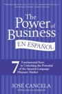 Power of Business en Espanol - Seven Easy Ways to Understand Hispanic U