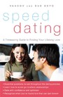 SpeedDating(SM) - A Timesaving Guide to Finding Your Lifelong Love