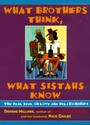 What Brothers Think, What Sistahs Know - The Real Deal on Love and Relationships