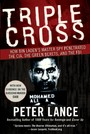 Triple Cross - How bin Laden's Master Spy Penetrated the CIA, the Green Berets, and the FBI