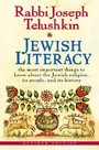 Jewish Literacy Revised Ed - The Most Important Things to Know About the Jewish Religion, Its People, and Its History