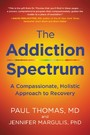 Addiction Spectrum - A Compassionate, Holistic Approach to Recovery