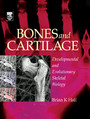 Bones and Cartilage - Developmental Skeletal Biology