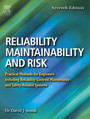 Reliability, Maintainability and Risk - Practical Methods for Engineers including Reliability Centred Maintenance and Safety-Related Systems