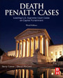 Death Penalty Cases - Leading U.S. Supreme Court Cases on Capital Punishment