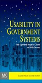Usability in Government Systems - User Experience Design for Citizens and Public Servants