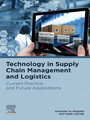 Technology in Supply Chain Management and Logistics - Current Practice and Future Applications