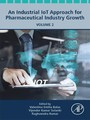 An Industrial IoT Approach for Pharmaceutical Industry Growth - Volume 2