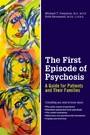First Episode of Psychosis: A Guide for Patients and Their Families