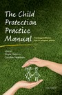 Child Protection Practice Manual: Training practitioners how to safeguard children
