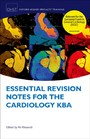 Essential Revision Notes for Cardiology KBA