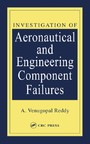 Investigation of Aeronautical and Engineering Component Failures
