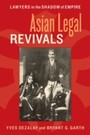 Asian Legal Revivals - Lawyers in the Shadow of Empire