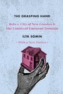 Grasping Hand - &quote;Kelo v. City of New London&quote; and the Limits of Eminent Domain