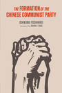 The Formation of the Chinese Communist Party - Formation of the Chinese Communist Party