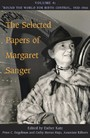 Selected Papers of Margaret Sanger, Volume 4 - Round the World for Birth Control, 1920-1966