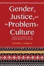 Gender, Justice, and the Problem of Culture - From Customary Law to Human Rights in Tanzania
