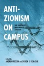 Anti-Zionism on Campus - The University, Free Speech, and BDS