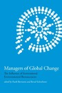 Managers of Global Change - The Influence of International Environmental Bureaucracies
