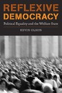 Reflexive Democracy - Political Equality and the Welfare State