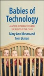 Babies of Technology - Assisted Reproduction and the Rights of the Child