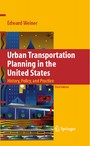 Urban Transportation Planning in the United States - History, Policy, and Practice