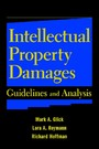 Intellectual Property Damages - Guidelines and Analysis