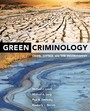 Green Criminology - Crime, Justice, and the Environment