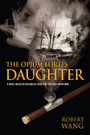 The Opium Lord's Daughter
