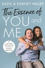Essence of You and Me - An inspiring and heartwarming true story of resilience, hope and love