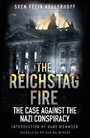 Reichstag Fire - The Case Against the Nazi Conspiracy
