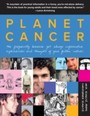 Planet Cancer - The Frequently Bizarre Yet Always Informative Experiences and Thoughts of Your Fellow Natives