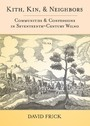 Kith, Kin, and Neighbors - Communities and Confessions in Seventeenth-Century Wilno