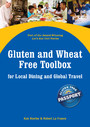 Gluten and Wheat Free Toolbox for Local Dining and Global Travel - Part of the Let's Eat Out Series
