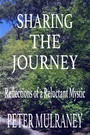Sharing the Journey - Reflections of a Reluctant Mystic