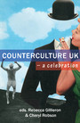 Counterculture UK - a celebration
