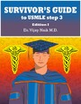 Survivor's Guide to USMLE Step 3