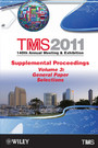 TMS 2011 140th Annual Meeting and Exhibition, General Paper Selections