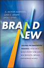 Brand New - Solving the Innovation Paradox -- How Great Brands Invent and Launch New Products, Services, and Business Models