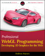 Professional WebGL Programming - Developing 3D Graphics for the Web