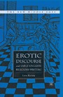 Erotic Discourse and Early English Religious Writing