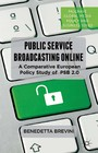 Public Service Broadcasting Online - A Comparative European Policy Study of PSB 2.0