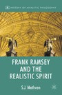 Frank Ramsey and the Realistic Spirit