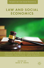 Law and Social Economics - Essays in Ethical Values for Theory, Practice, and Policy
