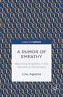 A Rumor of Empathy - Rewriting Empathy in the Context of Philosophy
