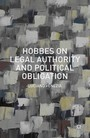 Hobbes on Legal Authority and Political Obligation