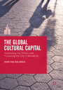 The Global Cultural Capital - Addressing the Citizen and Producing the City in Barcelona