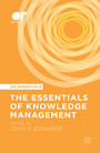 The Essentials of Knowledge Management